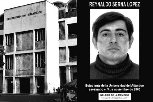 Reinaldo Serna López, líder estudiantil de la Universidad del Atlántico asesinado por paramilitares con apoyo de agentes estatales.